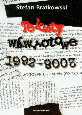 Teksty wywrotowe 1992-2008-01-03 - okładka książki