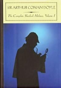 The Complete Sherlock Holmes. Vol. 1 - okładka książki