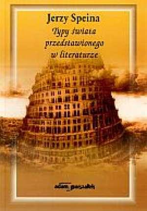 Typy świata przedstawionego w literaturze - okładka książki