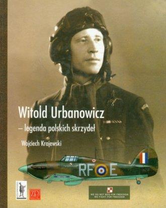 Witold Urbanowicz - legenda polskich - okładka książki