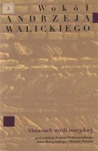 Wokół Andrzeja Walickiego - okładka książki