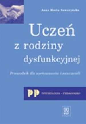 Uczeń z rodziny dysfunkcyjnej. - okładka książki