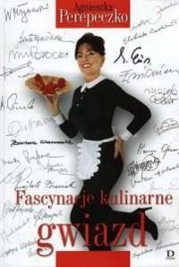 Fascynacje kulinarne gwiazd - okładka książki