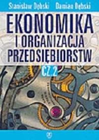 Ekonomika i organizacja przedsiębiorstw. Podręcznik cz. 2 - okładka książki