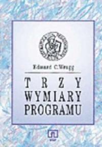 Trzy wymiary programu - okładka książki