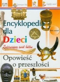 Encyklopedia. Opowieść o przeszłości - okładka książki