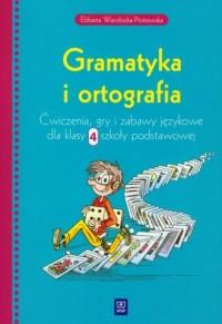 Gramatyka i ortografia. Klasa 4. Szkoła podstawowa. Ćwiczenia, gry i zabawy językowe - okładka podręcznika