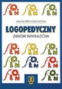 Logopedyczny zbiór wyrazów - okładka książki