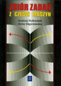 Zbiór zadań z części maszyn - okładka książki