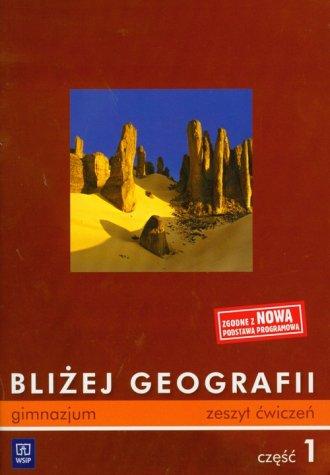 Bliżej geografii. Gimnazjum. Zeszyt - okładka podręcznika