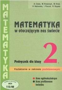 Matematyka w otaczającym nas świecie. Klasa 2. Liceum i technikum. Podręcznik. Zbiór zadań. Kształcenie w zakresie podstawowym - okładka podręcznika