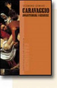 Caravaggio. Awanturnik i geniusz - okładka książki