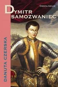 Dymitr Samozwaniec - okładka książki