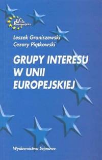 Grupy interesu w Unii Europejskiej - okładka książki