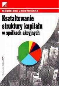 Kształtowanie struktury kapitału - okładka książki