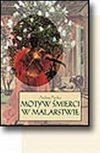 Motyw śmierci w malarstwie - okładka książki