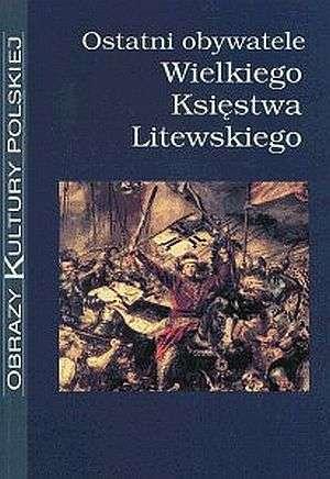 Ostatni obywatele Wielkiego Księstwa - okładka książki