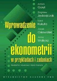 Wprowadzenie do ekonometrii w przykładach i zadaniach - okładka książki