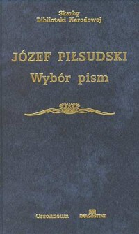 Wybór pism. Seria: Skarby Biblioteki Narodowej - okładka książki
