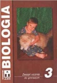 Biologia. Klasa 3. Gimnazjum. Zeszyt ćwiczeń. Ciągłość życia - okładka podręcznika