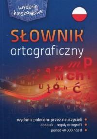 Słownik ortograficzny. Wydanie kieszonkowe - okładka książki