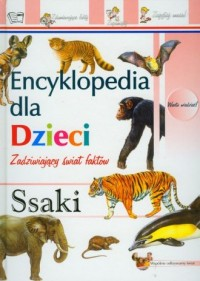 Ssaki. Encyklopedia dla dzieci - okładka książki
