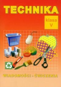 Technika. Klasa 5. Szkoła podstawowa. Ćwiczenia - okładka podręcznika