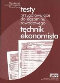 Testy przygotowujące do egzaminu zawodowego. Technik ekonomista - okładka książki