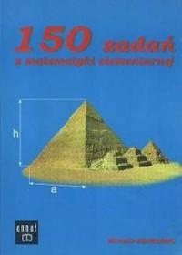 150 zadań z matematyki elementarnej - okładka książki