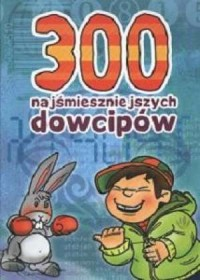300 najśmieszniejszych dowcipów - okładka książki