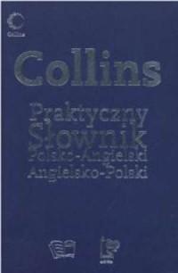 Collins. Praktyczny słownik polsko-angielski angielsko-polski - okładka książki