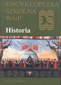 Encyklopedia szkolna WSiP. Historia - okładka książki