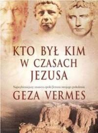 Kto był kim w czasach Jezusa - okładka książki