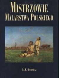 Mistrzowie Malarstwa Polskiego - okładka książki