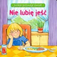 Nie lubię jeść - okładka książki