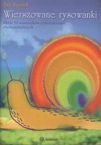 Wierszowane rysowanki. Zbiór 52 wierszyków z ćwiczeniami dla najmłodszych - okładka książki