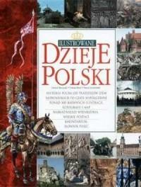 Ilustrowane dzieje Polski - okładka książki