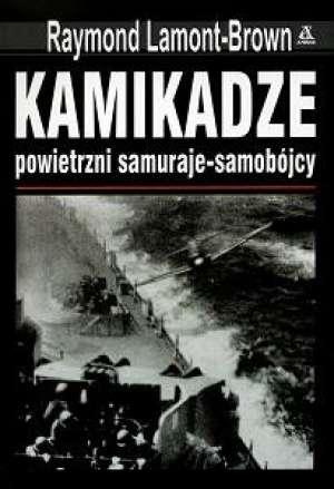 Kamikadze. Powietrzni samuraje-samobójcy. - okładka książki