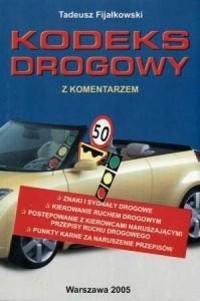 Kodeks drogowy. Z komentarzem - okładka książki