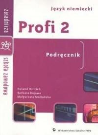 Profi 2. Język niemiecki. Zasadnicza szkoła zawodowa. Podręcznik - okładka podręcznika
