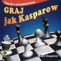 Graj jak Kasparow - okładka książki