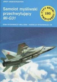 Samolot myśliwski przechwytujący Mi-G31 - 193 - okładka książki