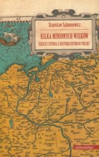 Kilka minionych wieków - okładka książki