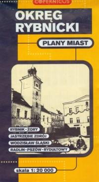 Okręg Rybnicki (plany miast 1:20 000) - okładka książki