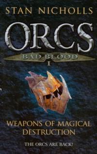 Orcs 1. Weapons of magical destruction - okładka książki