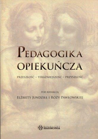 Pedagogika opiekuńcza - okładka książki