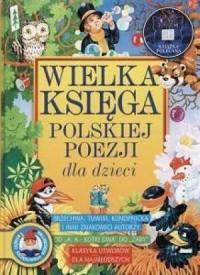 Wielka księga polskiej poezji dla dzieci - okładka książki