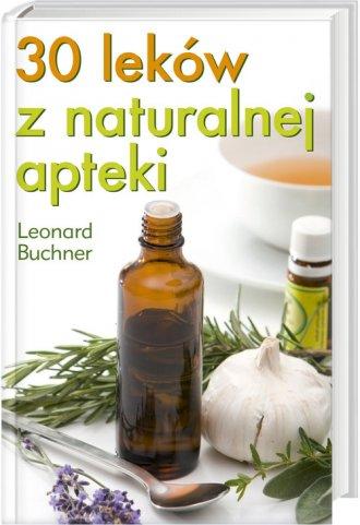 30 leków z naturalnej apteki - okładka książki