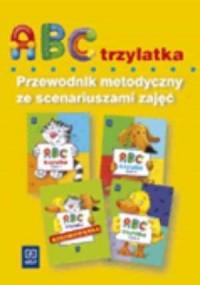ABC trzylatka. Przewodnik metodyczny - okładka książki
