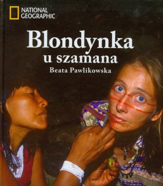 Blondynka u szamana. Magiczna wyprawa - okładka książki